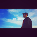 Don't Worry( feat.VETTI)/SAPO