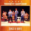 Bongó de Monte (Remasterizado)/Grupo Changüí de Guantánamo