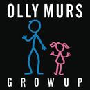 Grow Up/Olly Murs