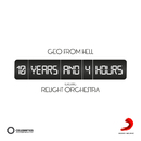10 Years and 4 Hours( feat.Relight Orchestra)/Geo from Hell