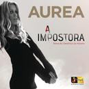 A Impostora/Aurea