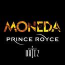 Moneda( feat.Gerardo Ortiz)/Prince Royce