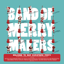 Welcome to Our Christmas Party (Bonus Track Version) (Bonus Track Version)/Band of Merrymakers
