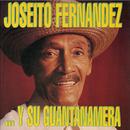 ... Y Su Guantanamera (Remasterizado)/Joseito Fernández
