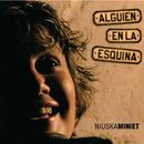 Alguien en la Esquina (Remasterizado)/Niuska Miniet
