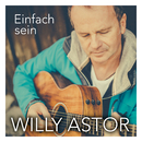 Einfach sein/Willy Astor