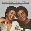 That's What Friends Are For/Johnny Mathis & Deniece Williams