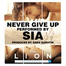 """Never Give Up (From """"Lion"""" Soundtrack)/Sia"""