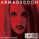 Armageddon (Rainer + Grimm Remix)/Michelle Treacy