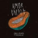 Amor Papaya/Carlos Sadness