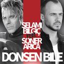 Dönsen Bile( feat.Soner Arica)/Selami Bilgic