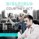 Dance Again( feat.Courtney Act)/Bielfield