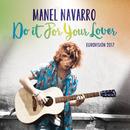 Do It for Your Lover (Eurovision 2017)/Manel Navarro
