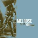 I'll Let You Know/Melrose