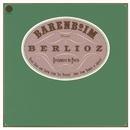 Berlioz: Les Troyens, H 133 & Roméo et Juliette, Op. 17, H 79 ((Remastered))/Daniel Barenboim