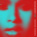Remember Me/Jennifer Hudson