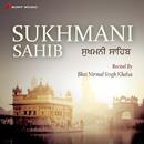 Sukhmani Sahib/Bhai Nirmal Singh Khalsa