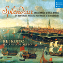 Splendour - Organ Music & Vocal Works by Buxtehude, Hassler, Praetorius & Scheidemann/Kei Koito