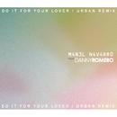 Do It for Your Lover (Urban Remix)( feat.Danny Romero)/Manel Navarro