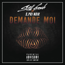 Demande-moi( feat.S.Pri Noir)/Still Fresh