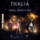 Junto a Ti (En Vivo)( feat.Sasha, Benny y Erik)/Thalía