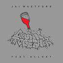 Drunk Together( feat.Allday)/Jai Waetford