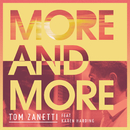 More & More( feat.Karen Harding)/Tom Zanetti