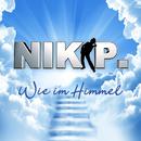Wie im Himmel/Nik P.