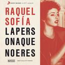 La Persona Que No Eres/Raquel Sofía