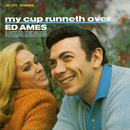 My Cup Runneth Over/Ed Ames