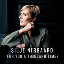 For You a Thousand Times (Radio Edit)/Silje Nergaard