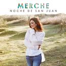 Noche de San Juan/Merche