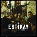 Mac & Cheese/Estikay