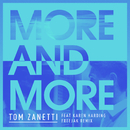 More & More (Freejak Remix)( feat.Karen Harding)/Tom Zanetti