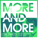More & More (Cleary Remix)( feat.Karen Harding)/Tom Zanetti