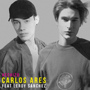 Hechizo( feat.Leroy Sánchez)/Carlos Ares