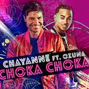 Choka Choka( feat.Ozuna)/Chayanne