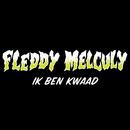 IK BEN KWAAD/Fleddy Melculy