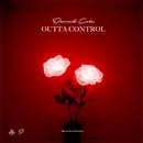 Outta Control/Darrell Cole