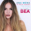 Te Falta Veneno (Versión 2017)/Ana Mena
