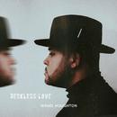 Reckless Love/Israel Houghton