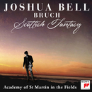 Bruch: Scottish Fantasy, Op. 46 / Violin Concerto No. 1 in G Minor, Op. 26/Joshua Bell