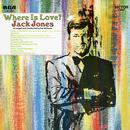 Where Is Love?/Jack Jones