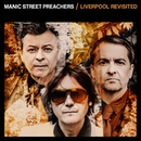 Liverpool Revisited/Manic Street Preachers