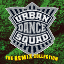 The Remix Collection/Urban Dance Squad