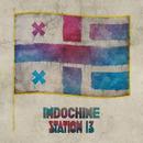 Station 13/Indochine