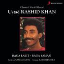 Classical Vocal: Khayal/Ustad Rashid Khan