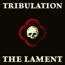 The Lament/Tribulation