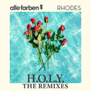 H.O.L.Y. - The Remixes( feat.RHODES)/Alle Farben