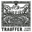 Schärischnitt/Trauffer